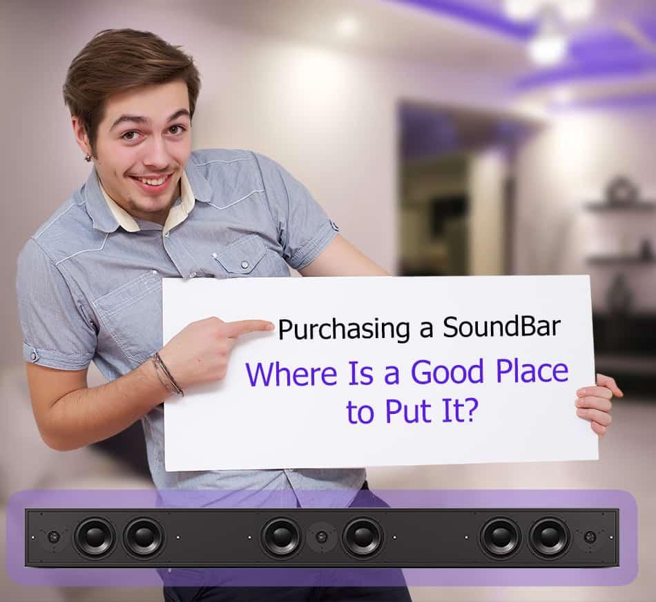 Where should I place my soundbar?